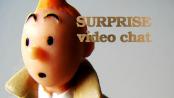 Surprise Video Chat