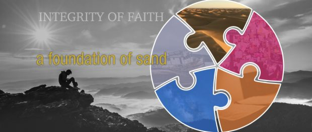 integrity - a foundation of sand