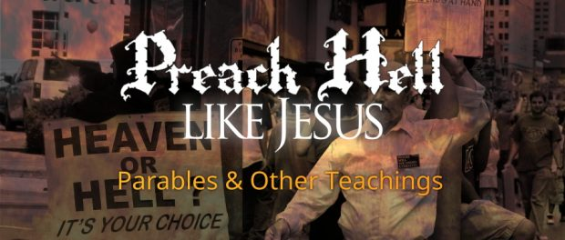 Jesus' Parables and Teachings on Hell